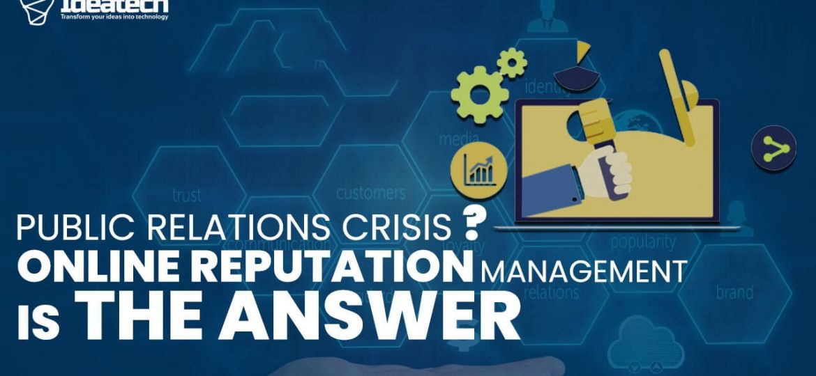 public relations crisis online reputation management is the answer